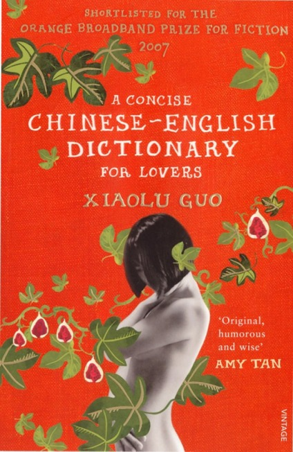 Book cover of A Chinese-English Dictionary for Lovers by Xiaolu Guo